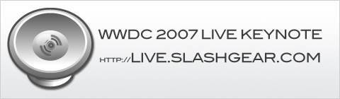 WWDC 2007 : SlashGear is ready! Are you? – Live Webcast