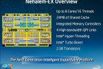 Intel Nehalem-EX server CPU: 8 cores, 16 threads, 64 DIMMS per platform