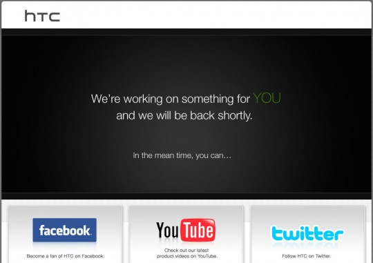 "HTC site down: promise of ""something for YOU"" [Updated]"