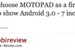 Android 3.0 MOTOPAD is Motorola & Google's Honeycomb opener?