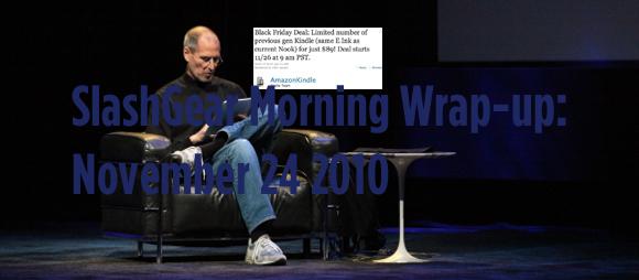 SlashGear Morning Wrap-up: November 24 2010