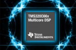 TI introduces new TMS320C66x multicore DSP for core networking and high-performance computing
