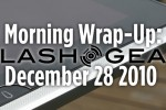 SlashGear Morning Wrap-Up: December 28 2010