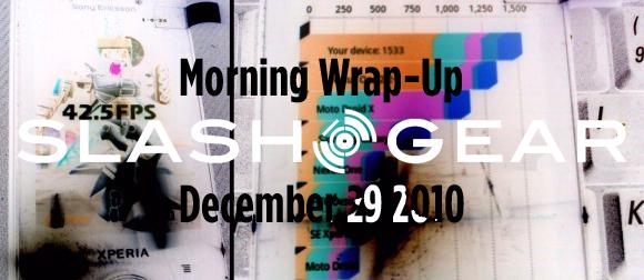 SlashGear Morning Wrap-Up: December 29 2010