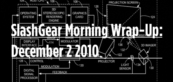 SlashGear Morning Wrap-Up: December 2 2010