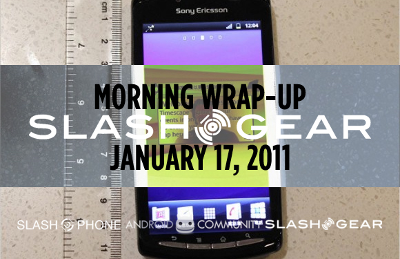 SlashGear Morning Wrap-Up: January 17 2011