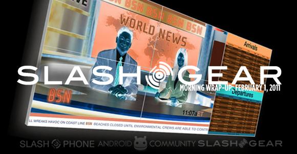 SlashGear Morning Wrap-Up: February 1 2011