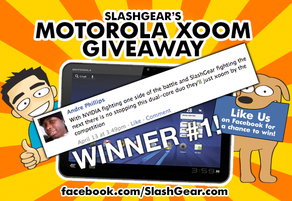 SlashGear's Gigantic XOOM Giveaway WINNER #1