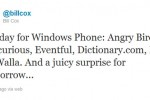 """A Juicy Surprise for Tomorrow"" says Microsoft's Sr. Director of Communications for Windows Phone"