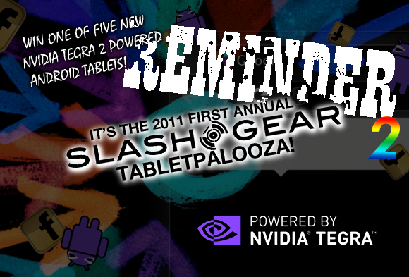 Reminder Deuce: Galaxy Tab 10.1 Giveaway here on SlashGear for Tabletpalooza Week One!