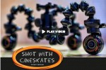 Cineskates are like rollerblades for your camera
