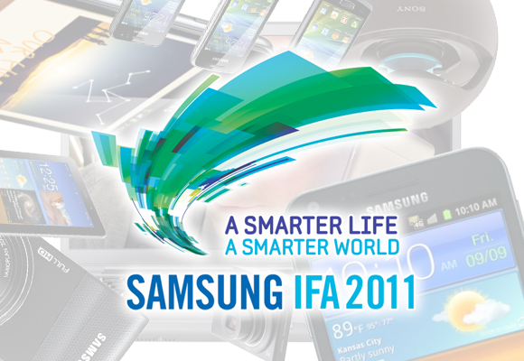 Samsung Unpacked at IFA 2011 Full Wrap-Up