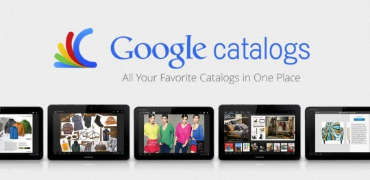 Google Catalogs now available on Android Tablets