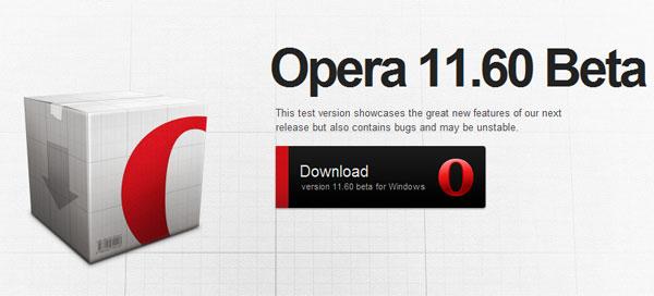 Opera 11.60 beta breaks cover