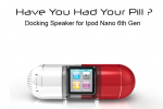 The Pill iPod Nano 6G dock medicates your media needs