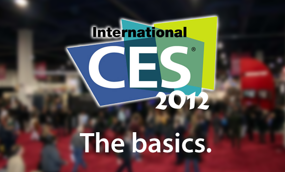 CES 2012: basics for beginners