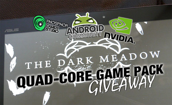 SlashGear's Dark Meadow Quad-core Game Pack Giveaway