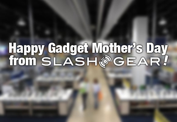 SlashGear Mother's Day 2012 Guide to Gadget Gifts!