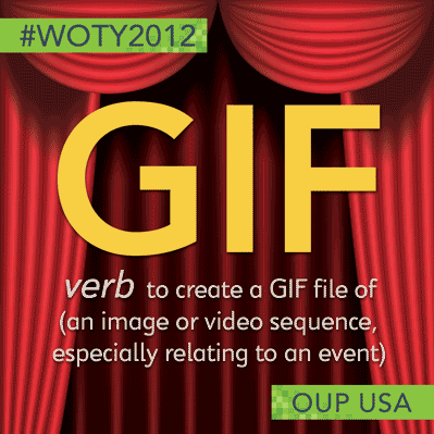 """Oxford Dictionaries names """"GIF"""" as 2012 word of the year"""