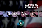 "American Experience ""Silicon Valley"" special hitting PBS in 2013 [Time/Date update!]"
