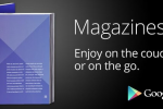 Google Play adds free digital subscription option for print magazine subscribers