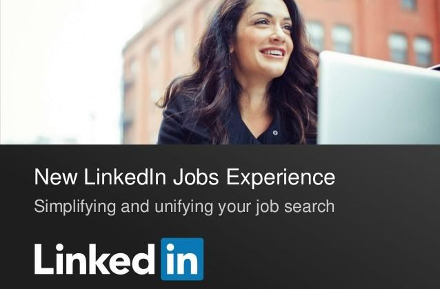 Linkedin will be revamping their 'Jobs' page