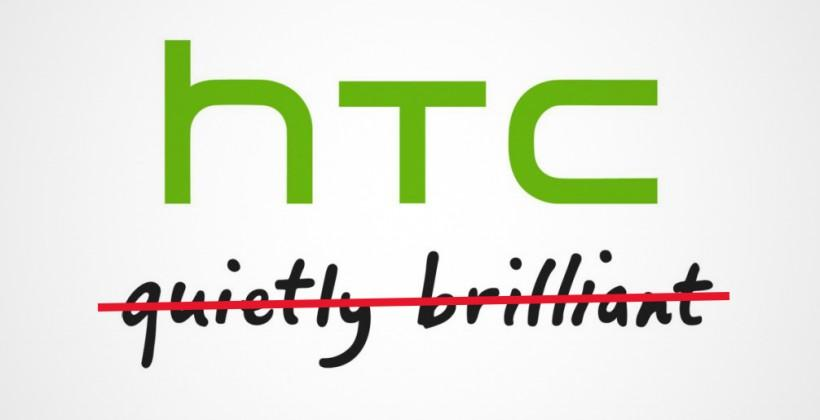 """HTC retires """"Quietly Brilliant"""" slogan, looks to dial up marketing efforts"""