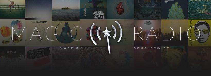 doubleTwist launches Magic Radio streaming music service