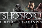 Dishonored DLC Knife of Dunwall flips the tables: now you've done it
