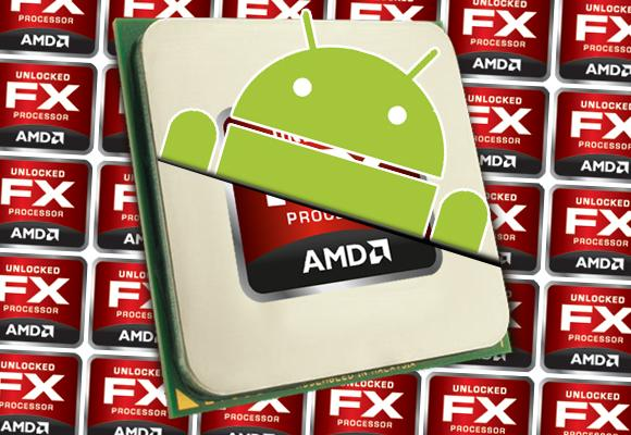 AMD will follow Intel into Android: just you wait