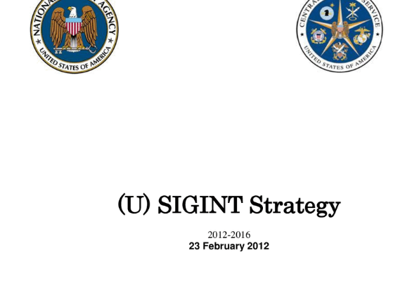 """NSA """"SIGINT Strategy"""" paper targeted """"anyone, anytime, anywhere"""""""
