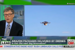Amazon drone timeline optimistic but a good idea: Bill Gates