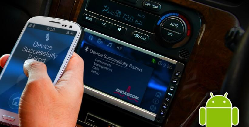 Broadcom Automotive Bluetooth software stack to improve in-vehicle Android connectivity