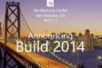 Microsoft Build 2014 detailed: headed to Moscone Center in April