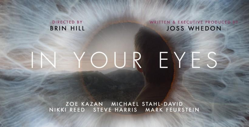 "Joss Whedon's ""In Your Eyes"" arrives on Vimeo"