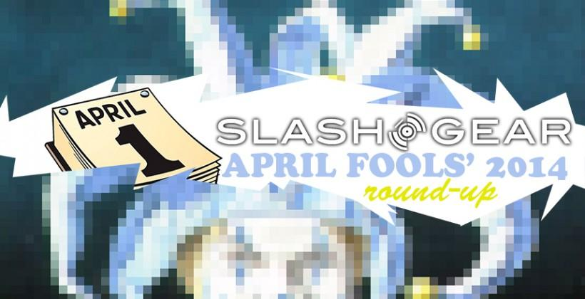 SlashGear's April Fools' 2014 round-up