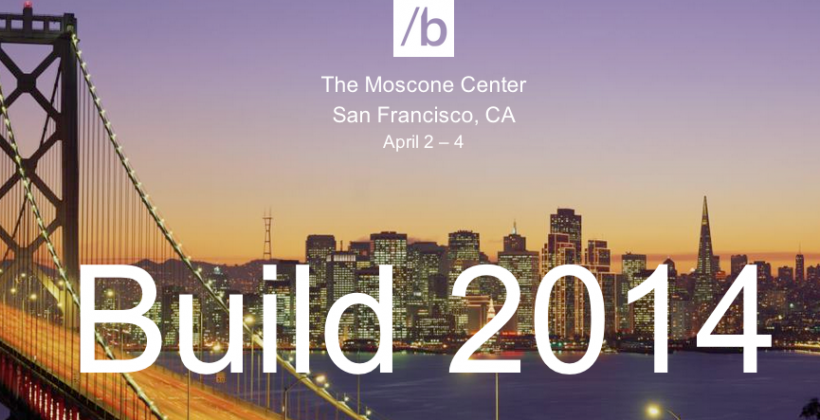 Microsoft Build 2014 is here: What to expect