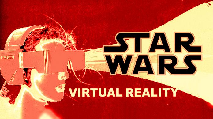 Virtual Reality Star Wars on may be on Disney's horizon
