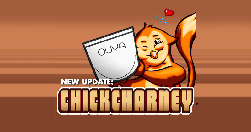 "OUYA ""Chickcharney"" update focuses on user-made content"