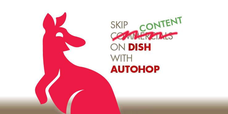 Super Bowl Ads only: Dish Reverse AutoHop to the rescue