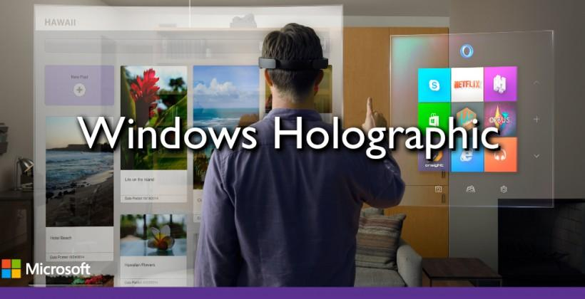 Windows Holographic: Windows 10's augmented reality