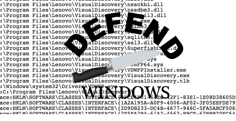 Windows Defender destroys Superfish