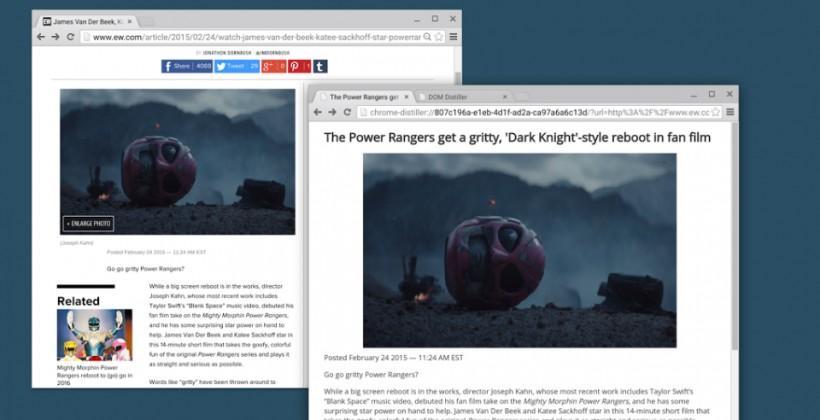 Chrome has 'Distill' mode, like 'Reader' for Safari