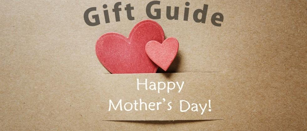 Mother's Day gift guide 2015: Five ways to say thanks, Mom