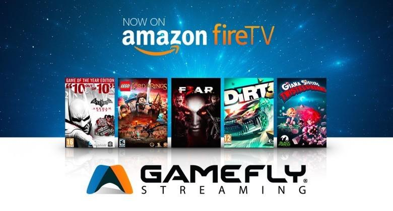 GameFly announces new game streaming service for Amazon Fire TV