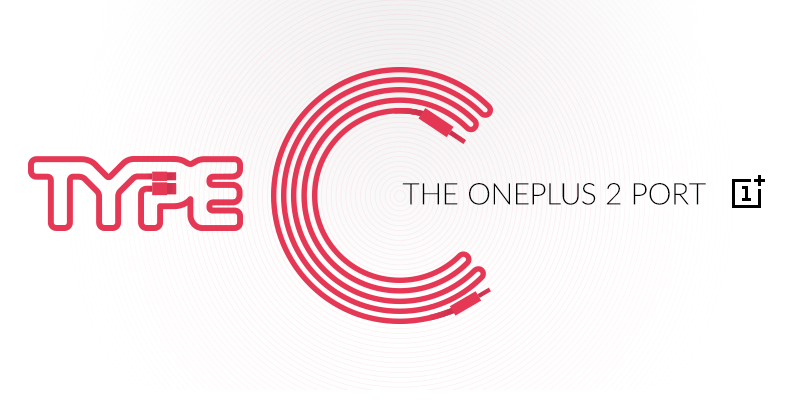 Let the Type-C race begin: OnePlus 2 to blaze a trail