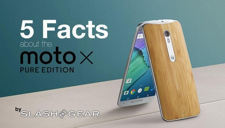 Moto X Pure Edition: 5 facts you need to know