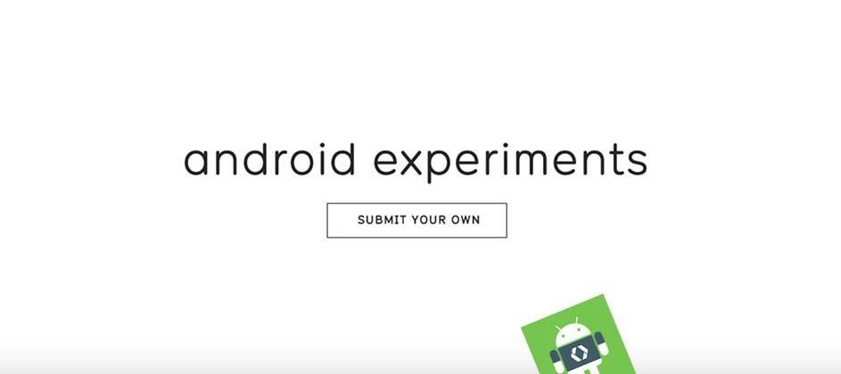 """Google launches """"Android Experiments"""" for your phone, watch, and tablet"""