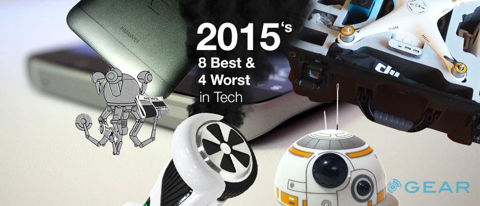 The 8 best and 4 worst things in Tech for 2015