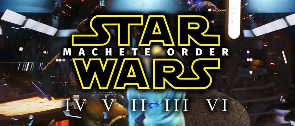 Why Star Wars: Machete Order is the definitive way to view the films